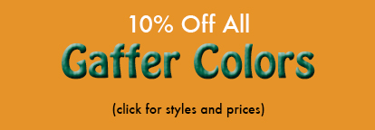 10% Off Select Gaffer Colors