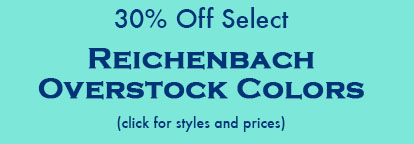 30% Off Select Reichenbach Overstock Colors